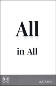 All in All by A.E. Knoch for free from Concordant
